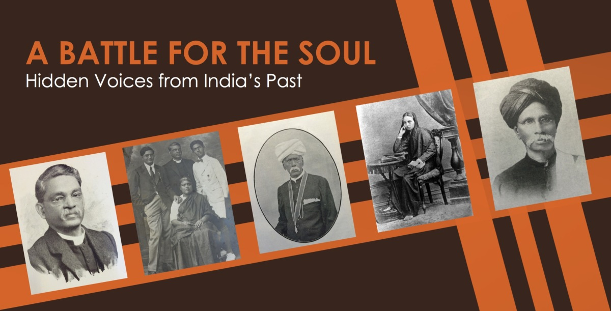 A Battle for the Soul: Hidden Voices from India'sPast